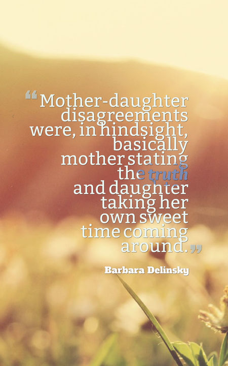 Exceptionally Great Quotes About a Mother-Daughter ...
